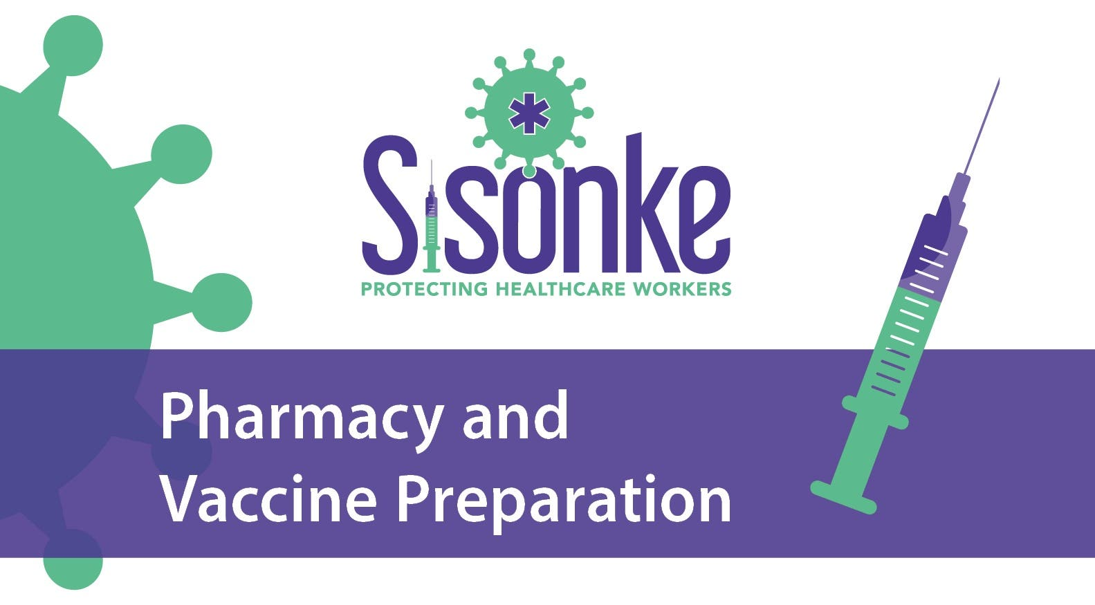 Sisonke pharmacy and vaccine preparation course